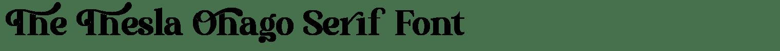 The Thesla Ohago Serif Font