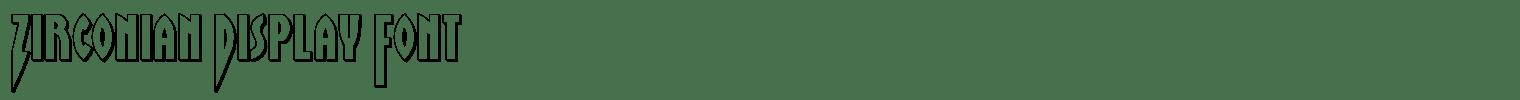 Zirconian Display Font