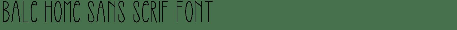 Bale Home Sans Serif Font