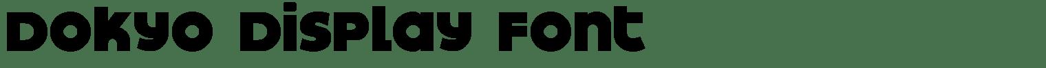 Dokyo Display Font