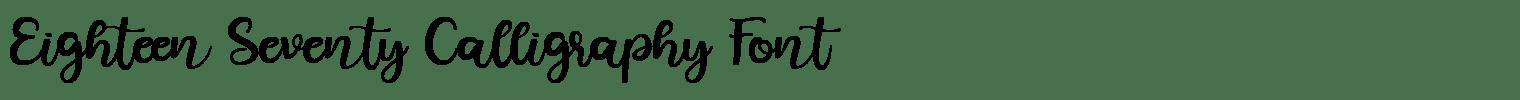 Eighteen Seventy Calligraphy Font