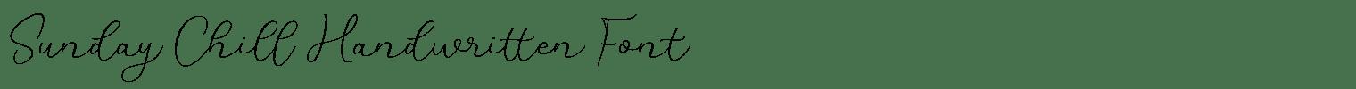 Sunday Chill Handwritten Font