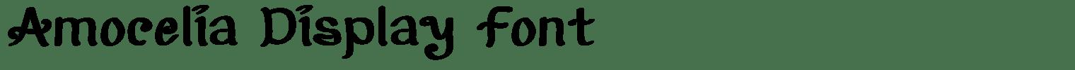 Amocelia Display Font