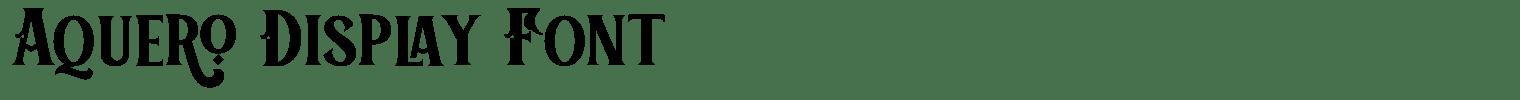 Aquero Display Font