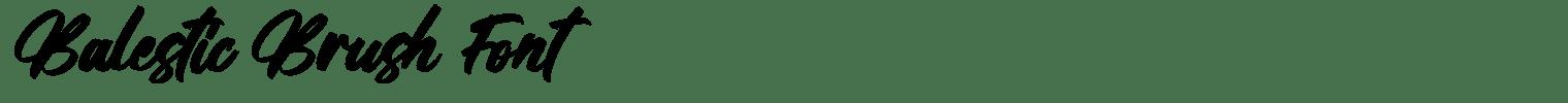 Balestic Brush Font