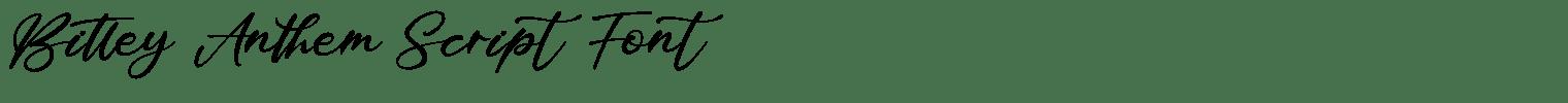 Bitley Anthem Script Font