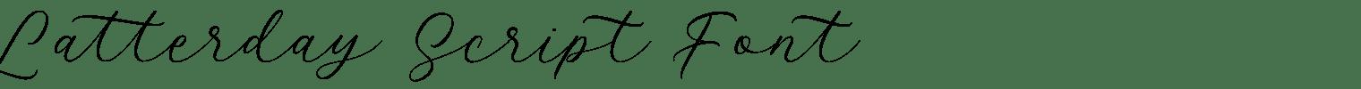 Latterday Script Font