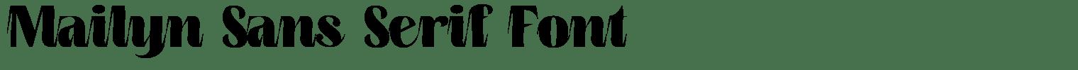 Mailyn Sans Serif Font