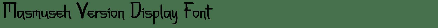 Masmuseh Version Display Font