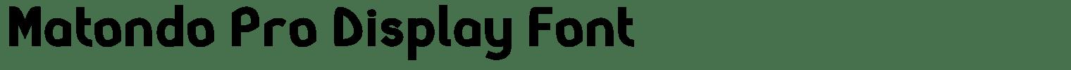 Matondo Pro Display Font