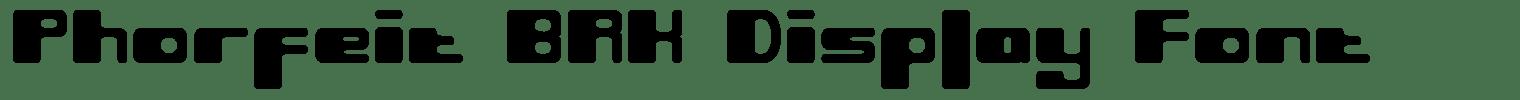 Phorfeit BRK Display Font