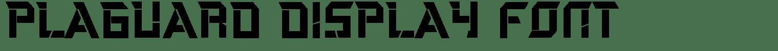 Plaguard Display Font