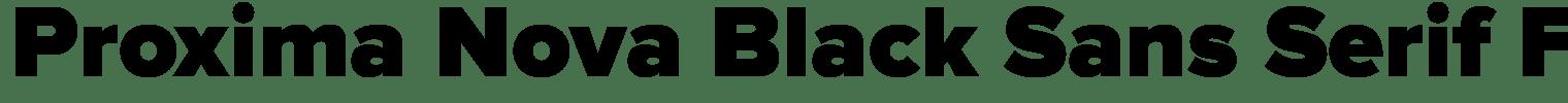 Proxima Nova Black Sans Serif Font