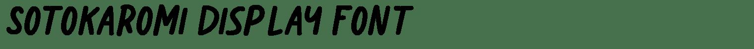Sotokaromi Display Font