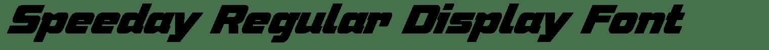 Speeday Regular Display Font