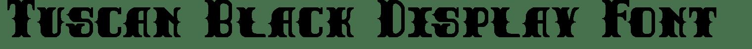 Tuscan Black Display Font
