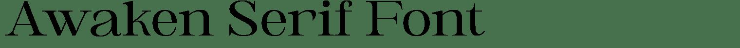 Awaken Serif Font