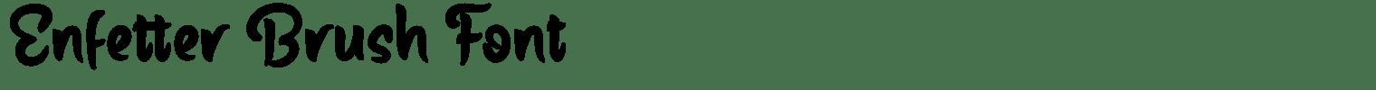 Enfetter Brush Font