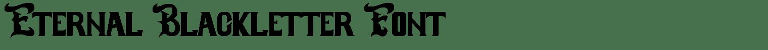 Eternal Blackletter Font