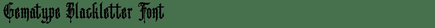 Gematype Blackletter Font