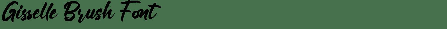 Gisselle Brush Font