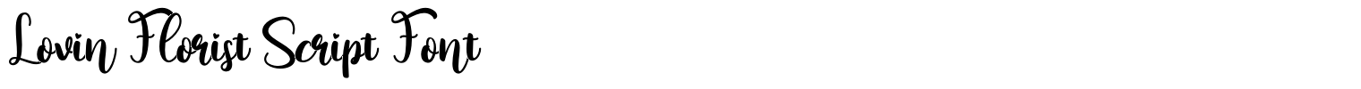 Lovin Florist Script Font