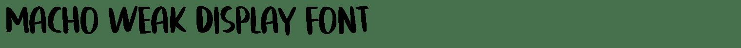 Macho Weak Display Font