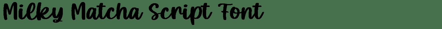 Milky Matcha Script Font