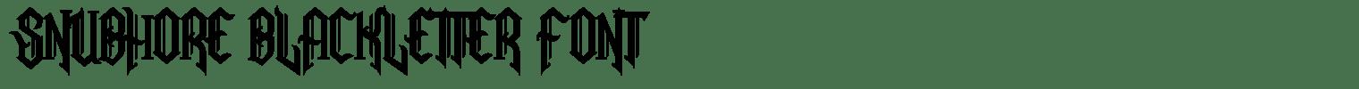 Snubhore Blackletter Font