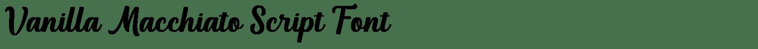 Vanilla Macchiato Script Font