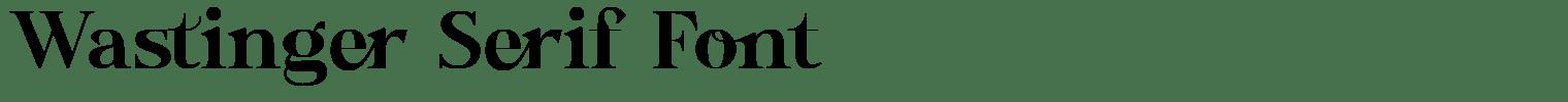 Wastinger Serif Font