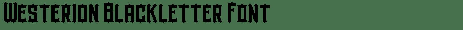 Westerion Blackletter Font
