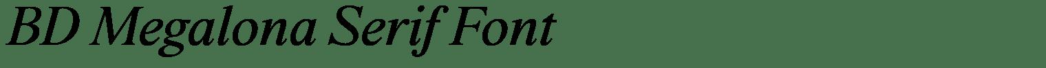 BD Megalona Serif Font