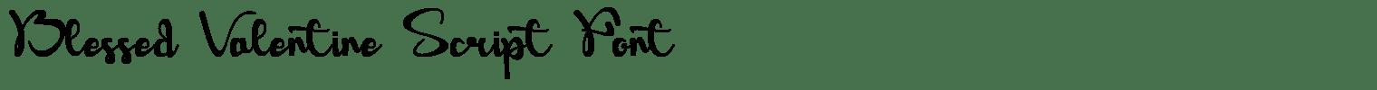 Blessed Valentine Script Font
