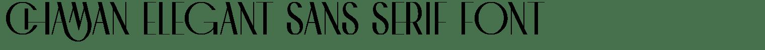 CHAMAN ELEGANT Sans Serif Font
