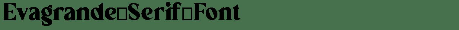 Evagrande Serif Font