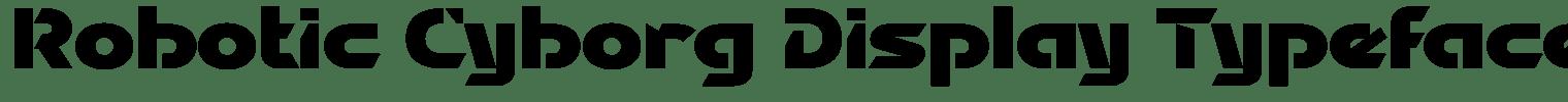 Robotic Cyborg Display Typeface