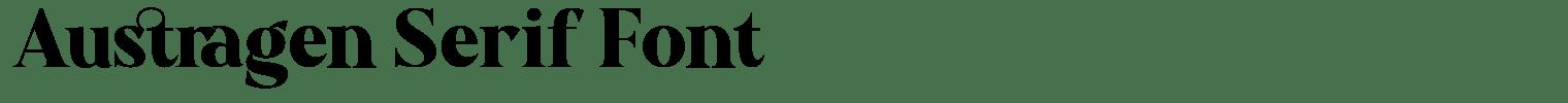 Austragen Serif Font