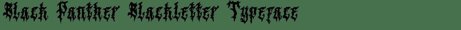 Black Panther Blackletter Typeface