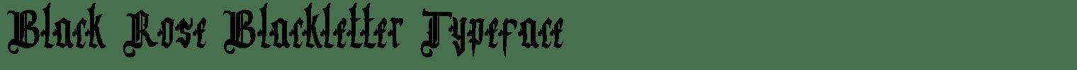 Black Rose Blackletter Typeface