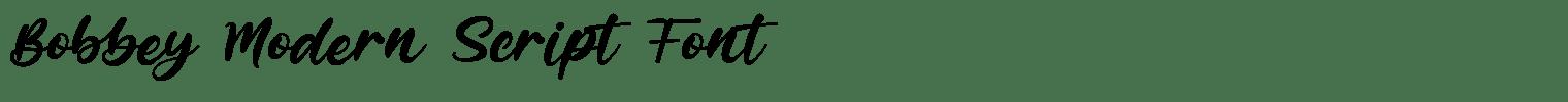 Bobbey Modern Script Font
