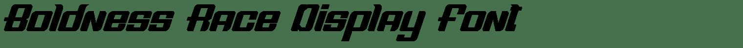 Boldness Race Display Font