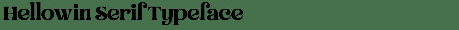 Hellowin Serif Typeface
