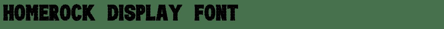 Homerock Display Font