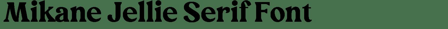 Mikane Jellie Serif Font