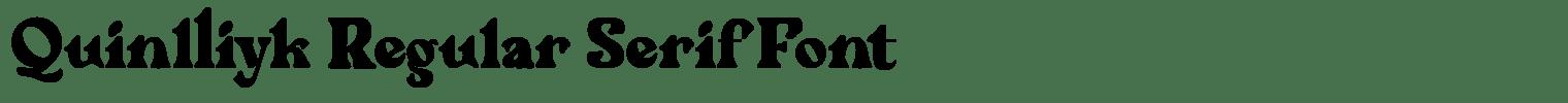 Quinlliyk Regular Serif Font