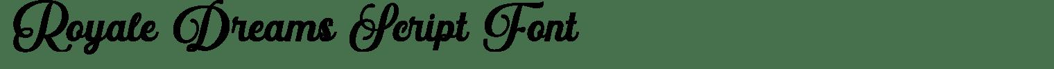 Royale Dreams Script Font