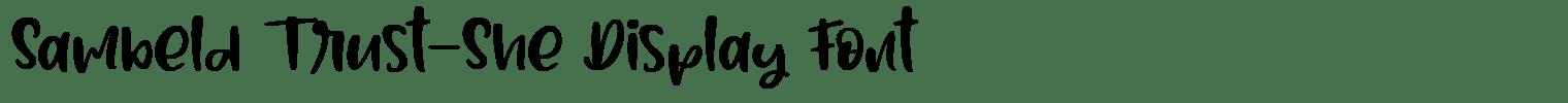 Sambeld Trust-She Display Font