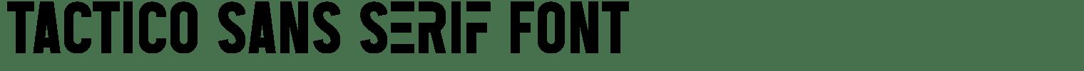 Tactico Sans Serif Font