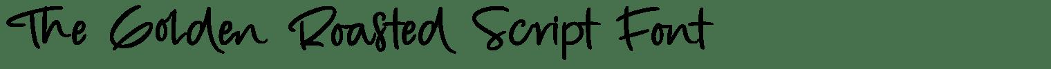 The Golden Roasted Script Font